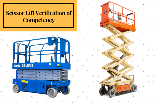 Scissor Lift Verification of Competency (VOC)